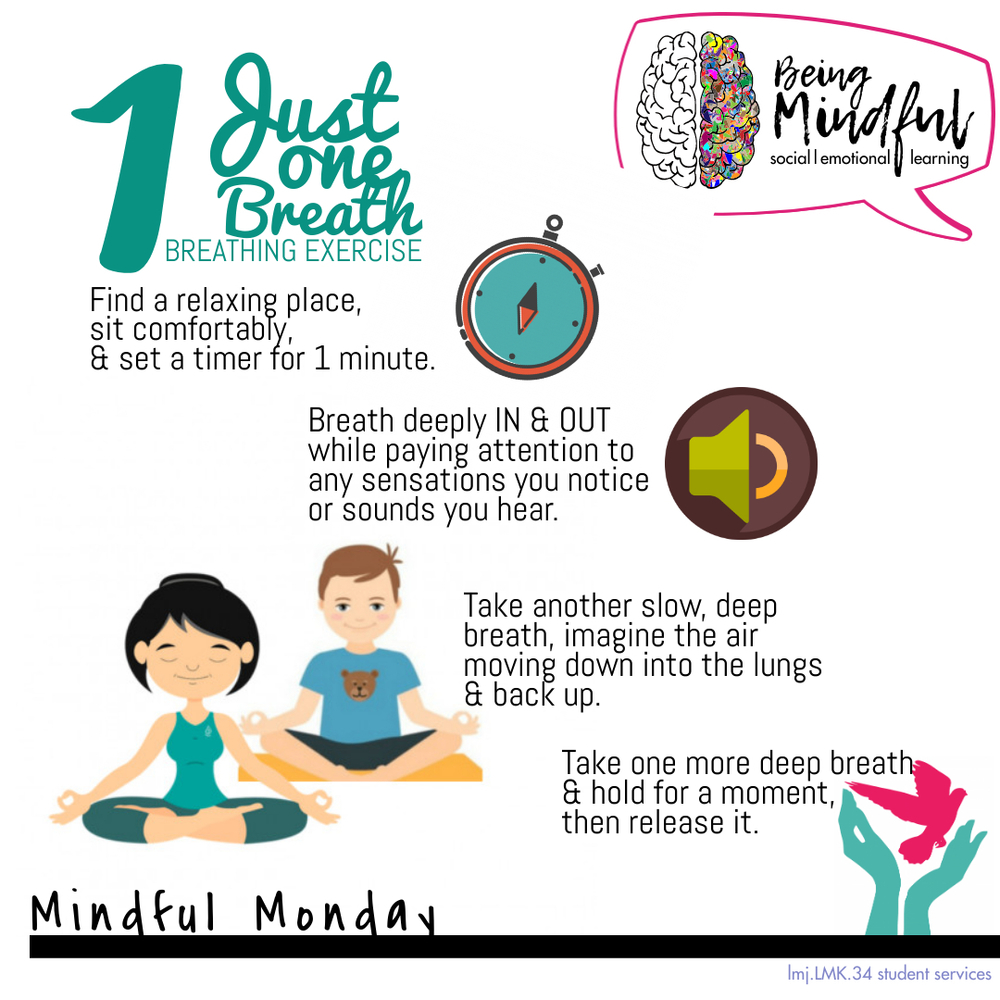 Mindful Monday #34 Just One Breath